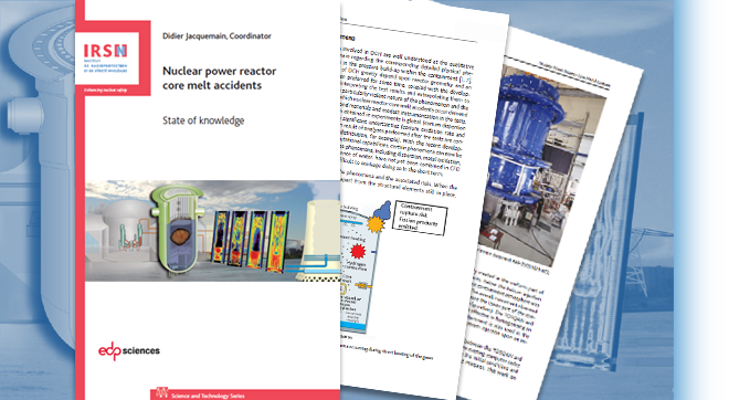 Publications : 30 years of research on severe accidents in nuclear power reactor