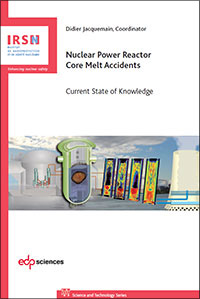 New book by IRSN: 30 years of research on severe accidents in nuclear power reactor