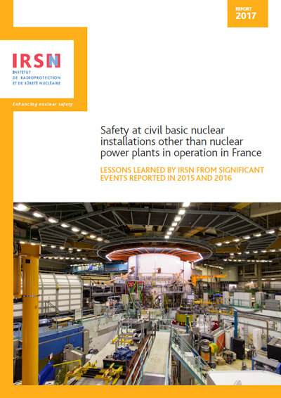Safety at civil basic nuclear installations other than nuclear power plants in France in 2015 and 2016